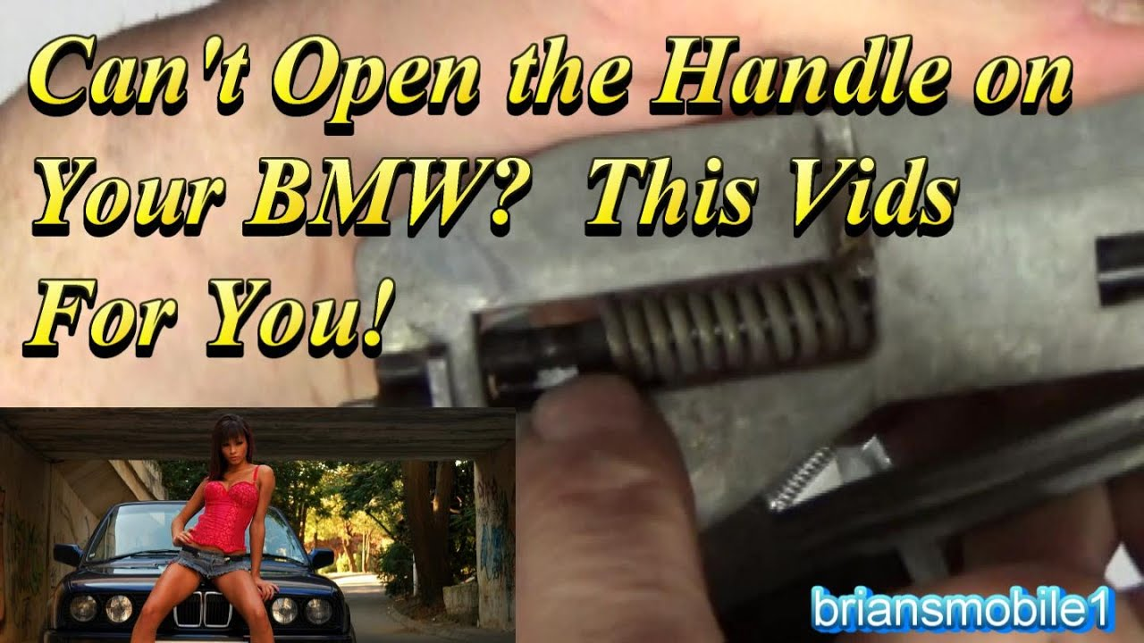 BMW Door Handle Broken Fix - YouTube