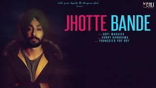 Jhotte Bande Gopi Waraich (Full Song) Latest Punjabi Songs 2018 | Vehli Janta Records