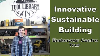 Innovative sustainable building: Endeavour Centre Tour