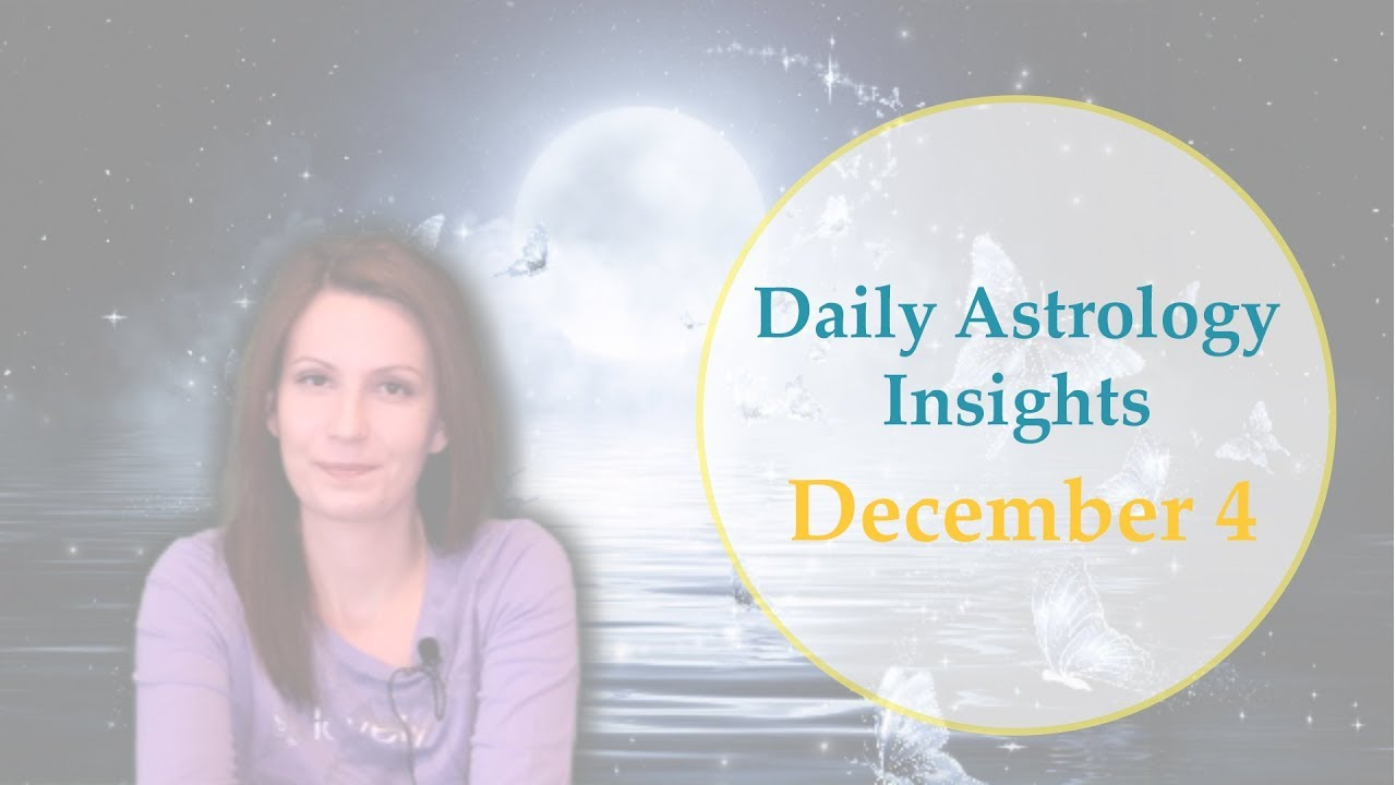Daily Horoscope: December 4 | Mystic Rectangle