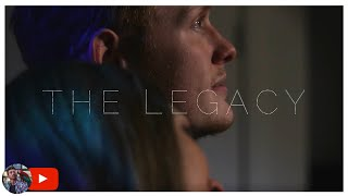 THE LEGACY | A SHORT FILM by Devan Ashcraft