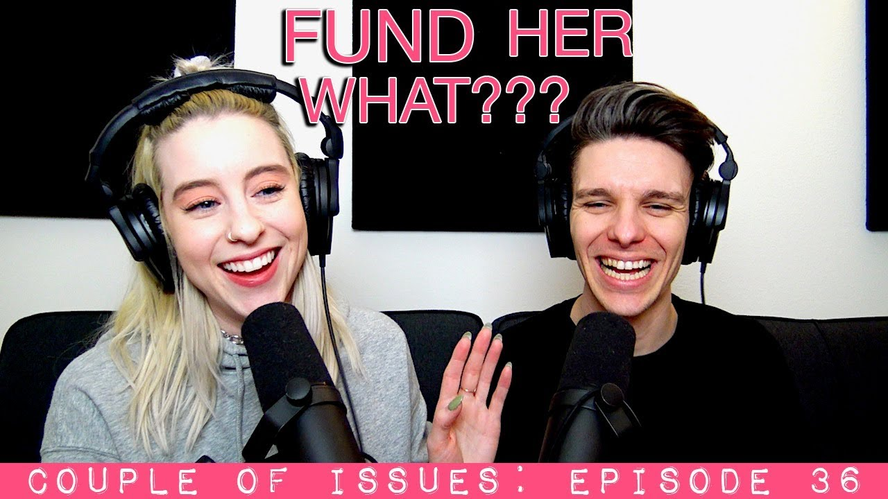 Download Fund Her What?   Couple Of Issues: Episode 36