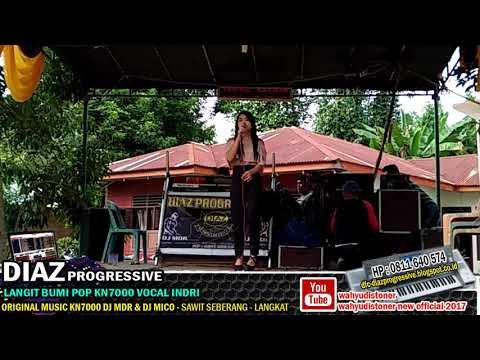 INDRI DIAZ - Langit Bumi 🎤(Cover) MUSIC POP KN7000 DIAZ PROGRESSIVE 2018