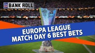 Europa League Match Day 6 Best Bets   Team Bankroll Share Their Free Soccer Picks