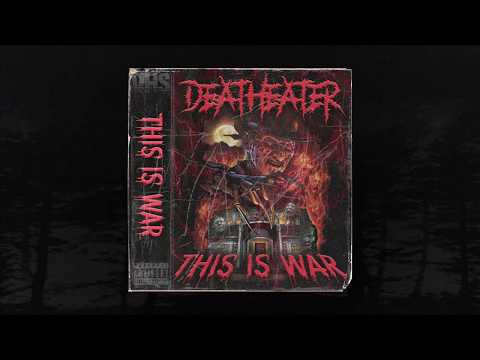 DEATHEATER - THIS IS WAR (Prod. DEATHEATER) (MEMPHIS 66.6 EXCLUSIVE)