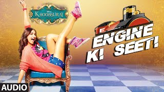Official: Engine Ki Seeti Full AUDIO Song | Khoobsurat | Sonam Kapoor