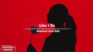 David Guetta, Martin Garrix & Brooks - Like I Do [Branwell Intro Edit]