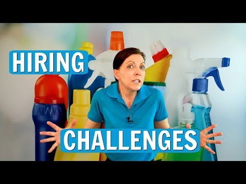 The Challenges Of Hiring Staff - House Cleaning