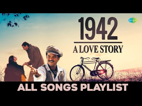 1942 A Love Story - All Songs | Full Album | Ek Ladki Ko Dekha | Rooth Na Jana | Pyar Hua Chupke Se