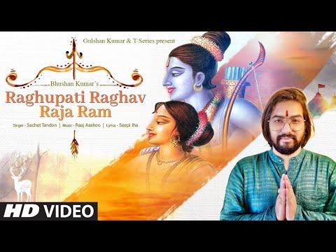 Raghupati Raghav Raja Ram | Sachet Tandon | Raaj Aashoo | Seepi Jha | Bhushan Kumar