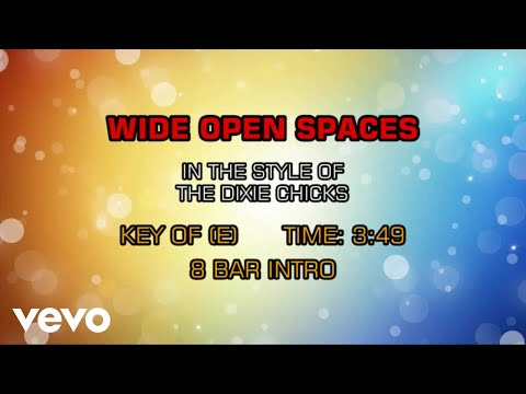 Dixie Chicks - Wide Open Spaces (Karaoke)