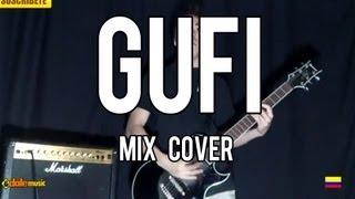 GUFI - Apariencia/Quédate conmigo(Mix Cover)