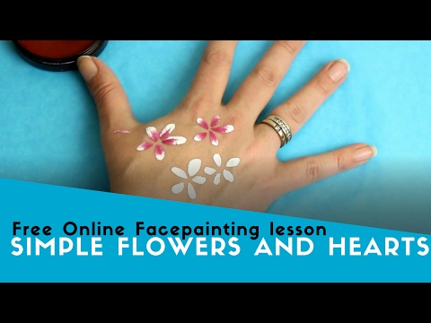 Free Online Facepainting Lesson 7 Easy Flowers and Hearts
