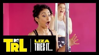 Liza Koshy Tries Pole Dancing | Liza Tries It | TRL