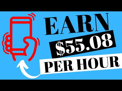 EARN $55 PER HOUR WITH YOUR SMARTPHONE (MAKE MONEY ONLINE PROOF)