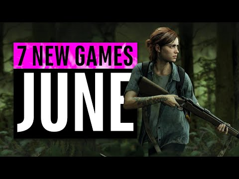 7 New Games June (2 FREE GAMES)