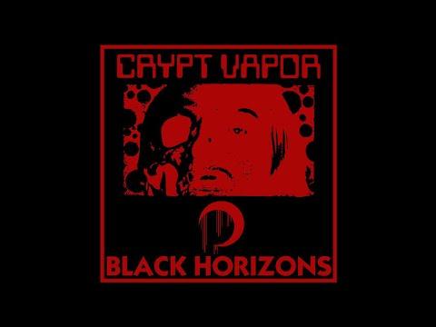 Crypt Vapor -