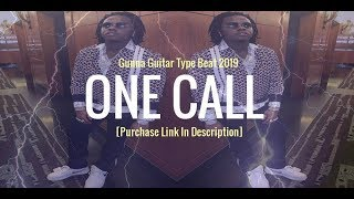 FREE | Gunna Guitar Type Beat Instrumental 2019 | One Call Video