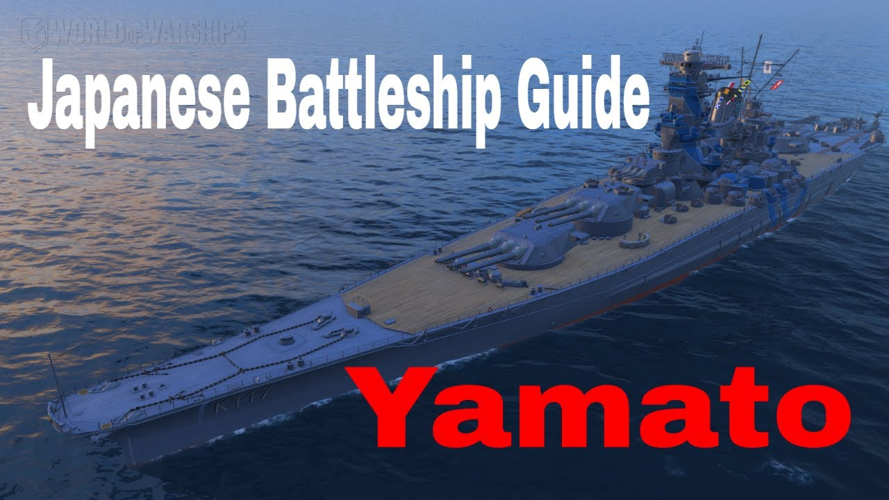 How to Play IJN Japanese Battleships Yamato World of Warships Guide
