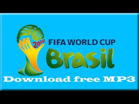 Fifa 2014 official song download free [MP3]