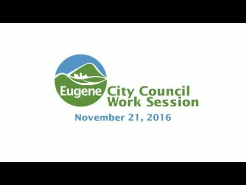Eugene City Council Work Session: November 21, 2016