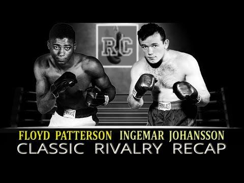 Floyd Patterson vs Ingemar Johansson - Classic Rivalry Recap