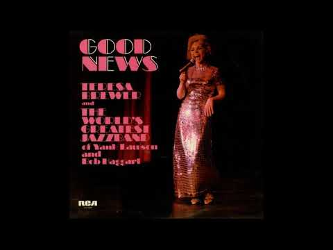 Worlds Greatest Jazz Band - Feat. Teresa Brewer - Good News ( Full Album )