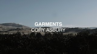 Garments (Official Lyric Video) - Cory Asbury | Reckless Love