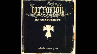 Corrosion of Conformity - Never Turn to More