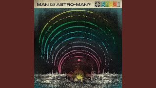 All Tracks - Man or Astro-man?