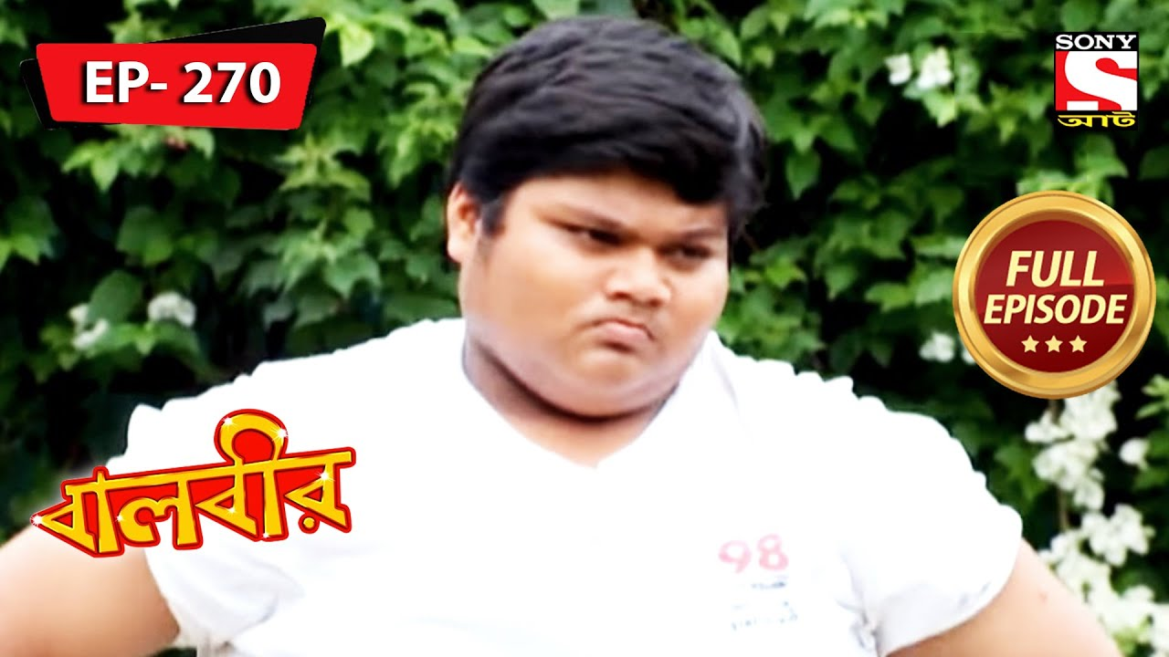 Baalveer - A Heated Kabaddi Competition - Ep 270 - Full Episode - 21st October, 2021