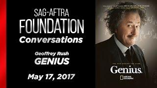Conversations with Geoffrey Rush of GENIUS