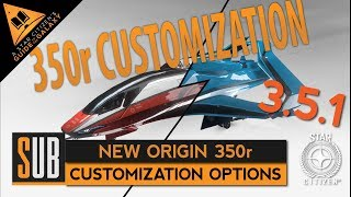 New Origin 350r | Customization Options | Star Citizen 3.5.1