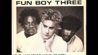 fun boy three the lunatics have taken over the asylum
