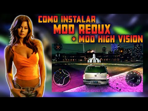 NEED FOR SPEED UNDERGROUND 2 Como Instalar Mod REDUX + Mod HIGH VISION