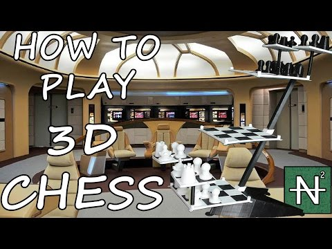 How To Play Star Trek 3D Chess