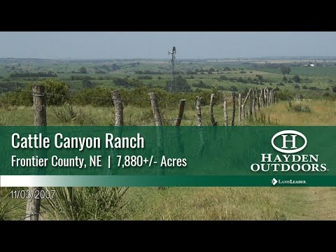 NEBRASKA RANCH FOR SALE - CATTLE CANYON RANCH