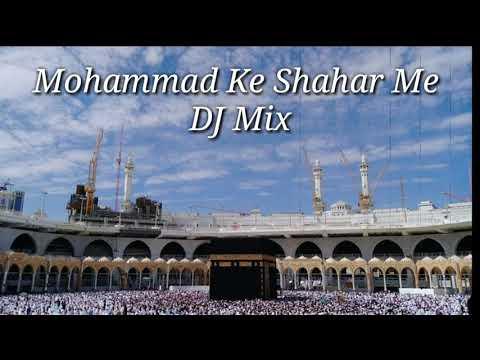 Mohammad Ke Shahar Me | Pro DJ And Guitar Mixing Suraj Panth| Pavitr Makka-Madina Ke Darshan