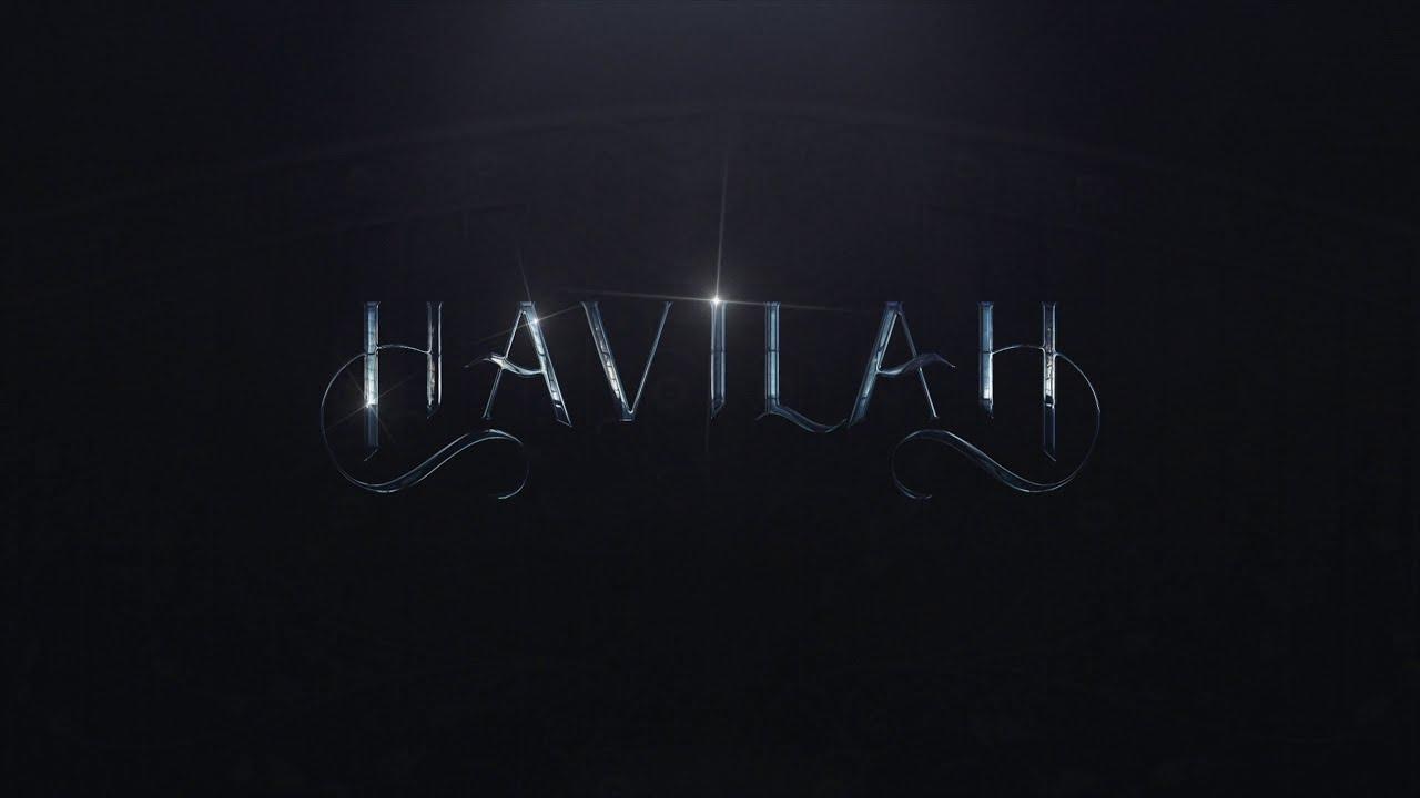 Download Havilah - Trailer
