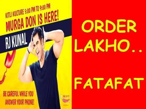 ||RJ KUNAL || MIRCHI MURGA ||ORDER LAKHO FATAFAT !!! ||
