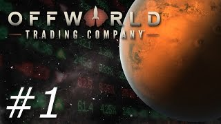 Offworld Trading Company - Part 1