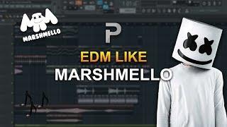 HOW TO MAKE: EDM Like Marshmello - FL Studio tutorial + FLP!