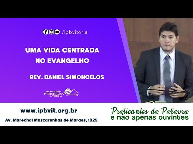 Rev. Daniel Simoncelos - 2 Timóteo 1