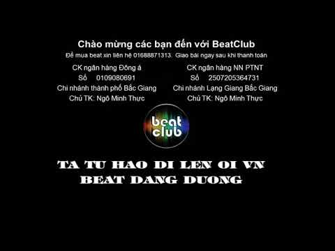 Ta tự hào đi lên ôi Việt Nam beat Đăng Dương, Ta tu hao di len oi Viet Nam beat Dang Duong