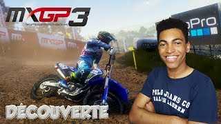 MXGP 3 The Official Motocross Game | Découverte ! | Gameplay FR