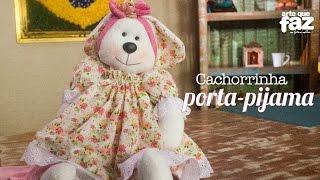 Cachorrinha porta-pijama (Vivi Prado)