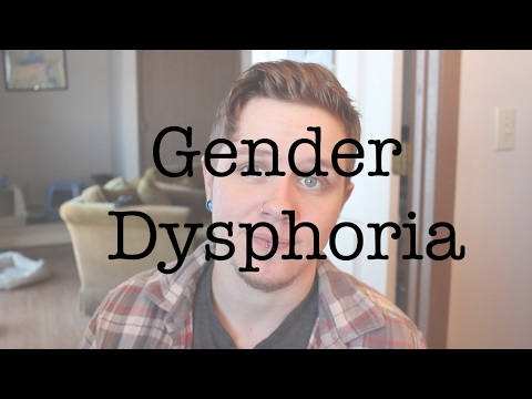 FTM - Gender Dysphoria