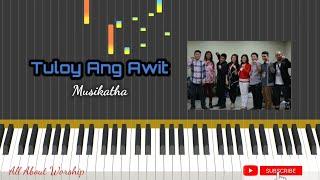 Tuloy Ang Awit - Musikatha || Piano Tutorial