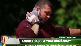 """Andrei Gag la """"Hai Romania!"""""""