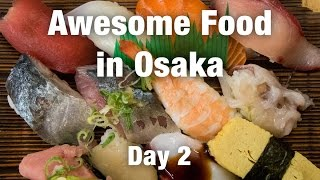 Awesome Food in Osaka: Kuromon Market and Sushi